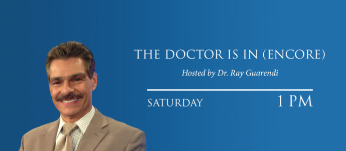 The Doctor is In Encore airs Saturdays at 1 PM.
