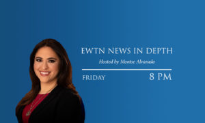 EWTN News In Depth airs Fridays at 8 PM Eastern time.